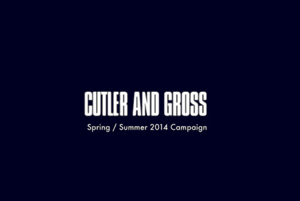 Cutler and Gross S/S14 Campaign